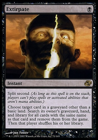 MTG : Extirpate : Split Second